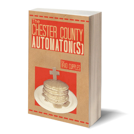 The Chester County Automaton(s)